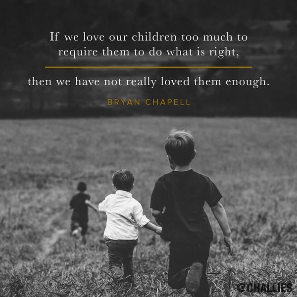 Bryan Chapell on Children