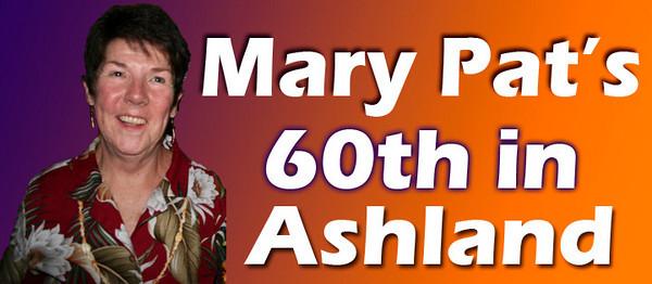 Mary Pat's 60th Birthday