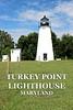 IMG_0537 Turkey Point Lighthouse TEXT