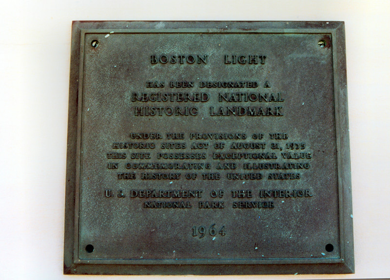 Boston Light was designated a National Historic Landmark in 1964. This plaque has been placed in the base of the tower.