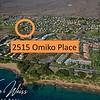 """2515 Omiko Place, Kihei, Hawaii. <a href=""""http://www.vwonmaui.com/Kihei-Homes-List-1"""">Kihei Homes</a> including Keonekai Heights Homes in South Maui are viewed best at <a href=""""http://www.vwonmaui.com"""">VWonMaui</a>"""