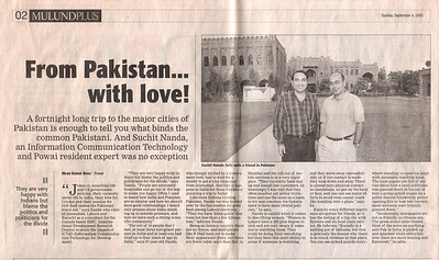 "This article about my visit to Pakistan was printed in the Sunday Edition of Time of India in a suplement called ""Mulund Plus"" on 4th Sept'2005."