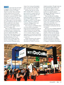 "Wrote this article about CommunicAsia 2007, Singapore which was printed in the BTW Magazine (By The Way) 23rd July 2007 issue article ""Future Zap"".  http://www.btwmag.com/    Article can be read at:   http://suchit.net/writing/index.html    More photos from CommunicAsia can be found here:   http://photos.suchit.in/gallery/3083676/"