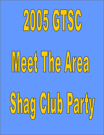 2005 GTSC Meet The Area Shag Club Party