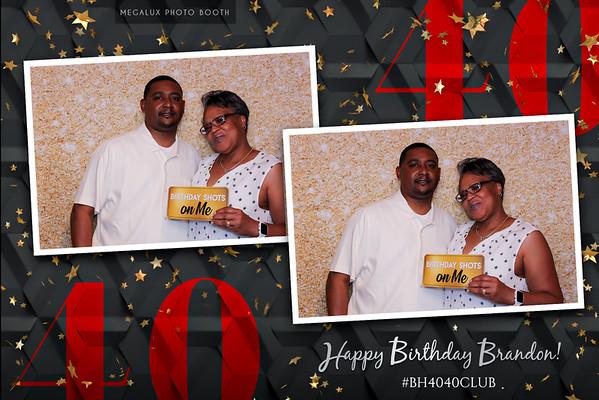 Brandon's 40th Birthday 07-03-21