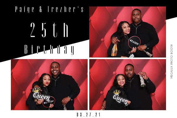Paige & Trezher's 25th Birthday Celebration 03-27-21