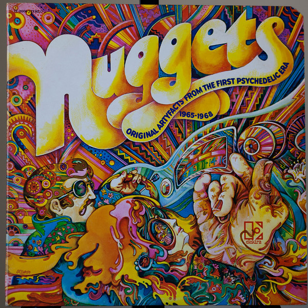 Nuggets - Pychedelic Sampler produced by Lenny Kay ,Nuggets Elektra 1972