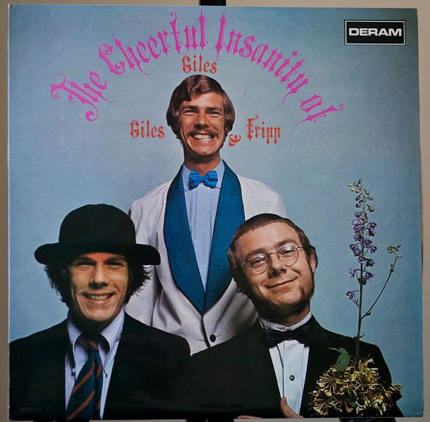 GilesGiles and Fripp - Robert Fripp ore King Crimson -The Cheerful Insanity Of -Deram 1968 - Uk