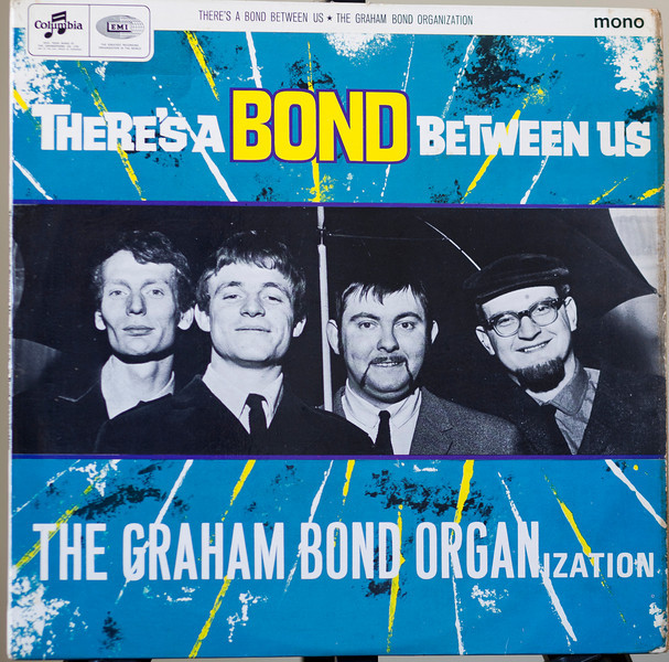 The earlist Ginger Baker ,Jack Bruce and Dick Heckstall Smith Recording -before Cream ,the Graham Bond Oganization ,there!s a Bond Btween Us ,Columbia ,UK 1965