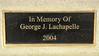 "George J. Lachapelle - <a href=""http://www.legacy.com/obituaries/whittierdailynews/obituary.aspx?n=george-j-lachapelle&pid=2593445"">http://www.legacy.com/obituaries/whittierdailynews/obituary.aspx?n=george-j-lachapelle&pid=2593445</a>"