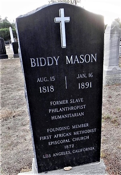 "Pretty modern headstone for an 1891 death, you say? That's because Biddy's grave was unmarked for 97 years.<br /> The ceremony on March 27, 1988 was attended by Mayor Tom Bradley, the first African American mayor of Los Angeles, and three thousand members of the First African Methodist Episcopal church. <br /> Here's the news story - <a href=""http://articles.latimes.com/1988-03-28/news/mn-178_1_black-church"">http://articles.latimes.com/1988-03-28/news/mn-178_1_black-church</a><br /> A year later, November 16, 1989, was declared ""Biddy Mason Day"" in Los Angeles."