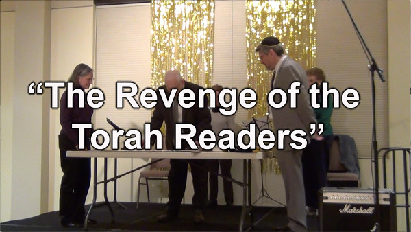 "Act I - ""Revenge of the Torah Readers"""