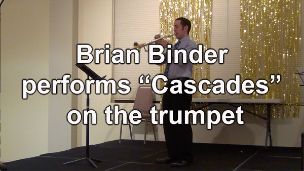 "Act I - Brian Binder performs ""Cascades"" on the Trumpet"