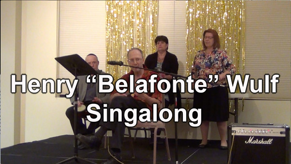 "Act I - Henry ""Belafonte"" Wulf performs a Singalong"
