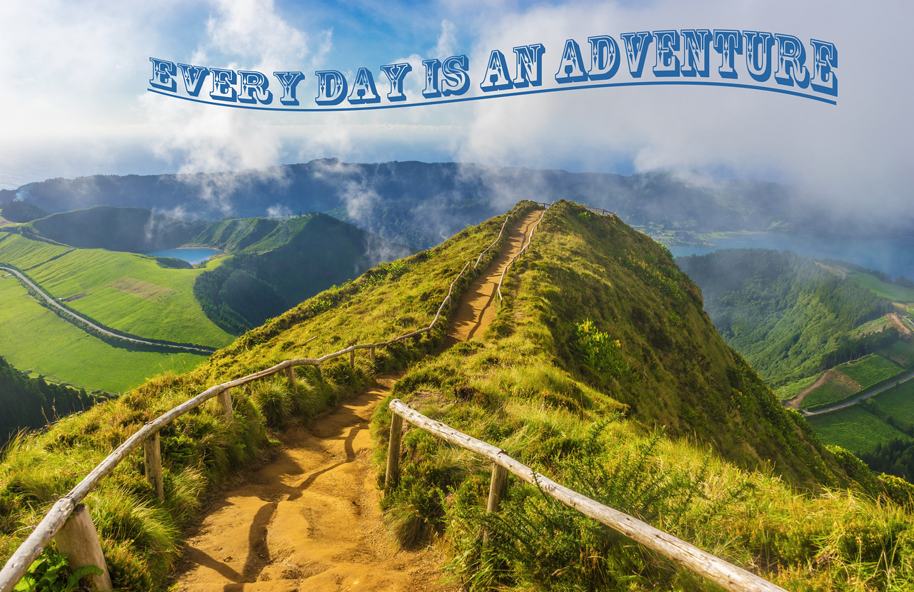 Every day Is An Adventure Quote Messagez.com