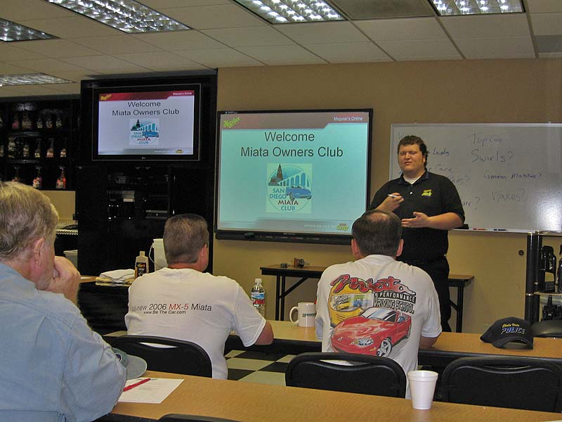 Tim Larson, a Meguiar's Customer Care Specialist, was our instructor for the day.
