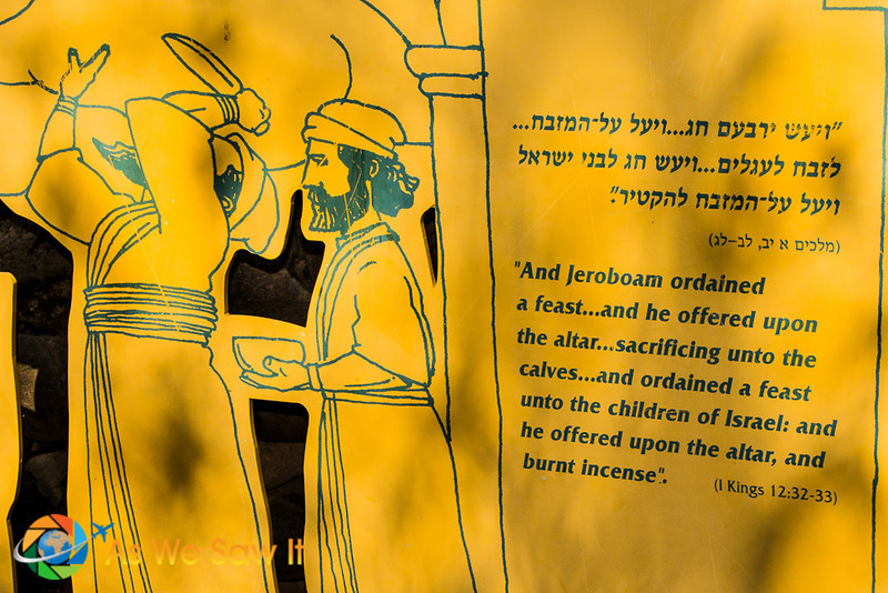 """Sign from Tel Dan with a priest holding a kinfe and another priest holding a bowl. Text in Hebrew and English says """"And Jeroboam ordained a feast...and he offered upon the altar...sacrificing unto the calves...and ordained a feast unto the children of israel: and he offered upon the altar, and burnt Incense"""". I Kings 12:32--33"""