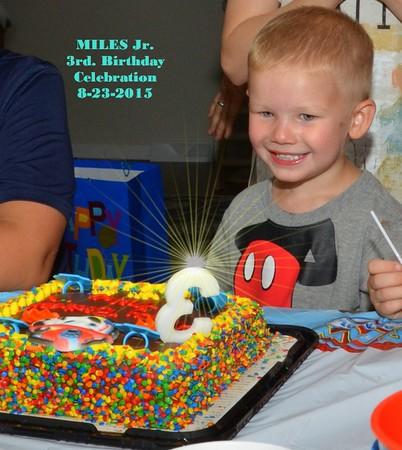 Miles Jr. 3rd. Birthday Celebration 8-23-2015