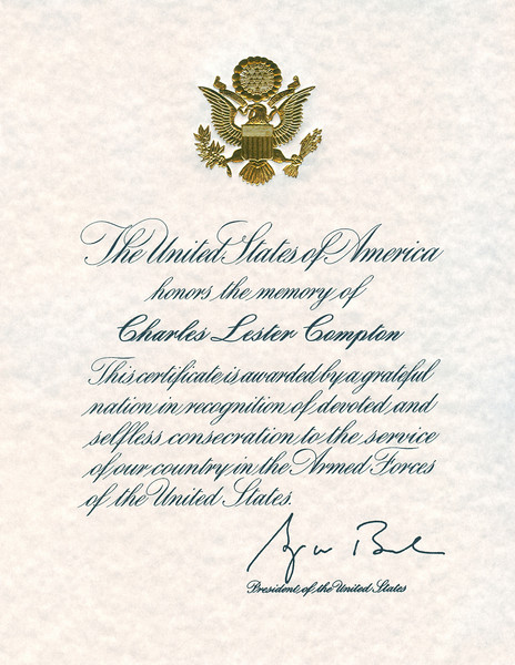 Even President Bush sent us a Certificate for Dad. His Father flew with Dad in WWII in the Navy.