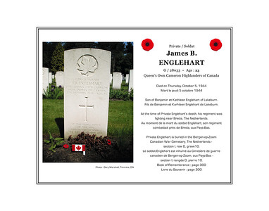 James Benjamin ENGLEHART, private, G/28033, age 23, Queen's Own Cameron Highlanders of Canada, died on Thursday, October 5, 1944. He was the son of Benjamin and Kathleen Englehart of Lakeburn. He is buried in the Canadian War Cemetery at Bergen-op-Zoom, The Netherlands (section I, row D, grave 10).