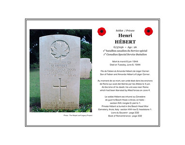 Henri HÉBERT, private, G/57036, age 26, 1st Canadian Special Service Battalion, died on Tuesday, June 6, 1944. He was the son of Fabien and Amanda Hébert of Léger Corner. He is buried in the Beach Head War Cemetery, Anzio, Italy (section XVII,row D, grave 1).