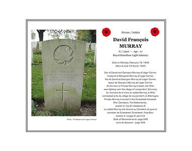 David François (Francis) MURRAY, private, G/2500, age 27, Royal Hamilton Light Infantry, died on Monday, February 19, 1945. He was the son of David and Georgina (Gauvin) Murray of Léger Corner and husband of Margaret (Bourgeois) Murray of Léger Corner. Private Murray is buried in the Canadian War Cemetery at Groesbeek, The Netherlands (section X, row B, grave 8).