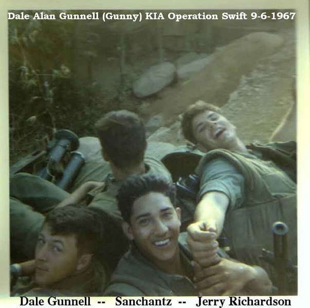 Dale (Gunny) Gunnell (L), KIA in Operatoin Swift 9/6/1967. Middle, Sanchantz, & Jerry Richardson