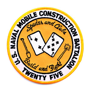 "VFW Post 3873 - Panel 10 - Patch 11 - US Naval Mobile Construction Battalion TWENTY-FIVE, ""Spades and Clubs, Build and Fight"""