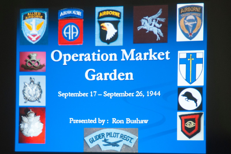 Ronald Bushaw, explained Operation Market Garden, a daring plan with an unexpected outcome. The battle of Arnhem, Eindhoven and Nijmegan during WWII.