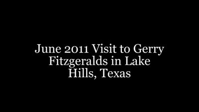 Slide Show -- Visiting Gerry and Yvonne Fitzgerald in San Antonio/Lake Hills, Texas