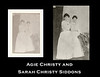 Agie Christy and Sarah Christy Siddons