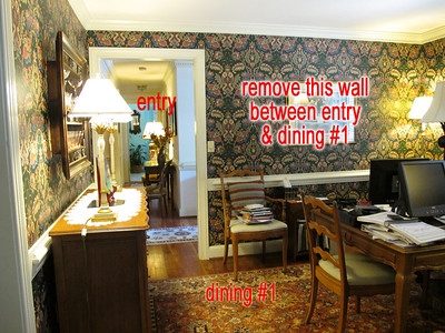 a remove wall between dining 1 and entry