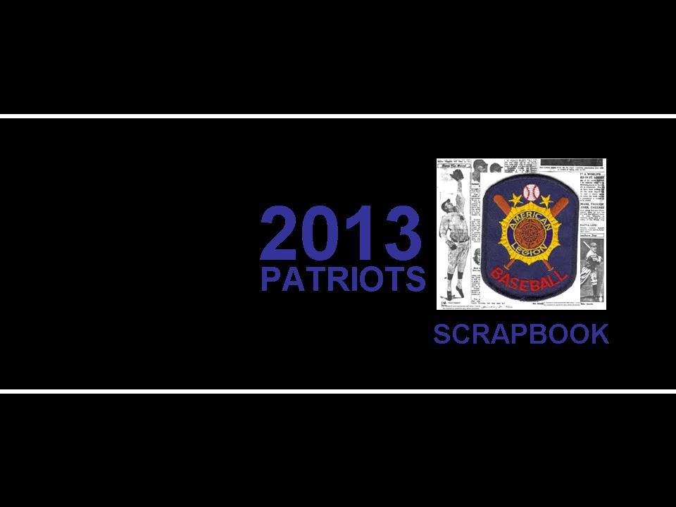 2013 Rochester Patriots Scrapbook