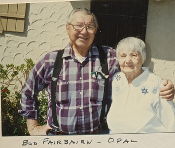 Bud Fairbairn, Opal Nelson. Opal is Mom's sister