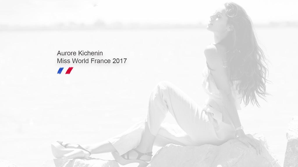 Aurore Kichenin Miss World France 2017