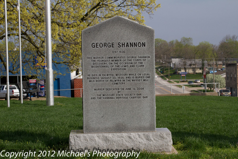 Memorial to Mr. shannon. He was the youngest member of the Lewis and Clark expediton.