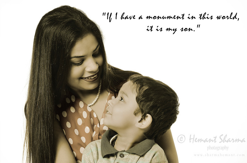 """If I have a monument in this world, it is my son."""