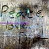 peace, love, dirt