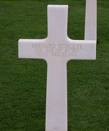 Hamm -Luxembourg<br /> <br /> BERNARD SCHULTE -   Ohio<br /> PFC -  345th Infantry Regiment <br /> 87th Division<br /> December 23, 1944<br /> <br /> JUNE - 2007 - per email from Karen (Gorman) Baker.<br /> Her Dad (Edward J. Gorman) was in the 345th Regiment (Company G). <br /> Karen said she just received the most recent Golden Acorn News, <br /> and one of the stories reminded her husband that he had taken pictures of these grave markers while on a trip to Europe several years ago. <br /> They are from 2 different military cemeteries (Hamm in Luxembourg and St. Avold in France). <br /> <br /> There is also a photo of the 87th Division plaque at the Bastogne memorial. <br /> <br /> She wanted to pass them along in tribute....and to anyone who might be interested. <br /> If any family member of these men see this - please let us know.<br /> <br /> Thanks to wonderful people like the Gorman's - who pull out their pictures and send them to this site - for all to view.