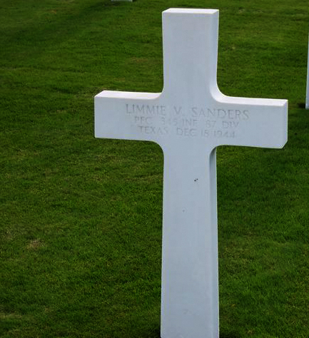 St. Avold - France<br /> <br /> <br /> LIMME V. SANDERS - Texas<br /> PFC - 345th Infantry Regiment<br /> 87th Division<br /> December 15 or 18?, 1944 <br /> <br /> <br /> JUNE - 2007 - per email from Karen (Gorman) Baker.<br /> Her Dad (Edward J. Gorman) was in the 345th Regiment (Company G). <br /> Karen said she just received the most recent Golden Acorn News, <br /> and one of the stories reminded her husband that he had taken pictures of these grave markers while on a trip to Europe several years ago. <br /> They are from 2 different military cemeteries (Hamm in Luxembourg and St. Avold in France). <br /> <br /> There is also a photo of the 87th Division plaque at the Bastogne memorial. <br /> <br /> She wanted to pass them along in tribute....and to anyone who might be interested. <br /> If any family member of these men see this - please let us know.<br /> <br /> Thanks to wonderful people like the Gorman's - who pull out their pictures and send them to this site - for all to view.