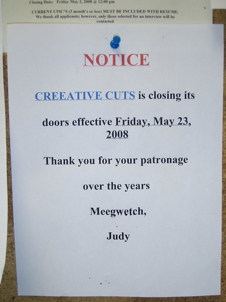 End of an era, Creeative Cuts is closed.