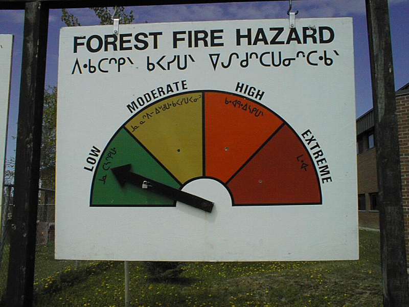 Forest Fire Hazard sign at Ministry of Natural Resources in Moosonee 1998 June 7
