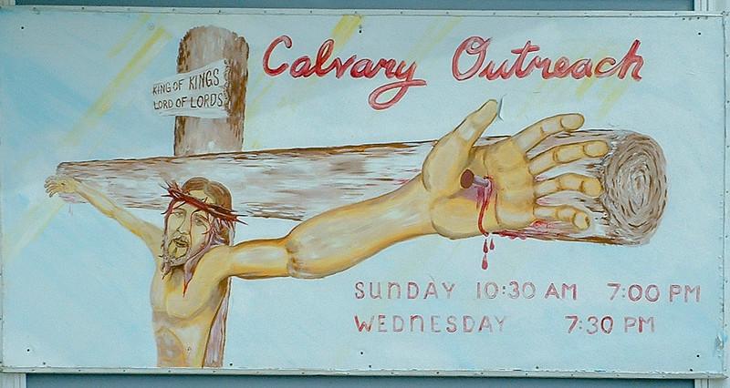 Calvary Outreach Church sign 2003 May 17th.