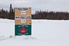 Sign near Moosonee on winter road.