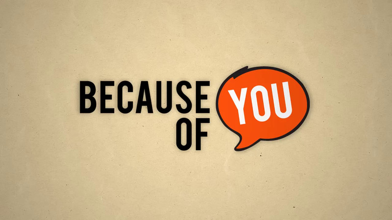 Because of You - Campaign Logo
