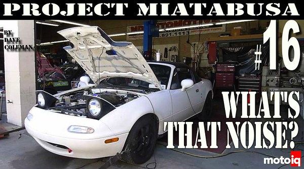 Project Miatabusa - Death Rattle Noise!