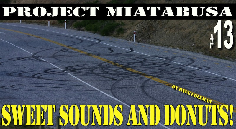 project miatabusa makes sweet sounds and donuts!