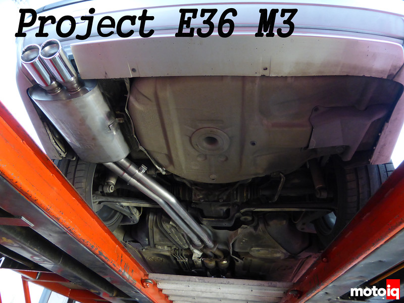 Project E36 M3: Part 3 - Borla Exhaust