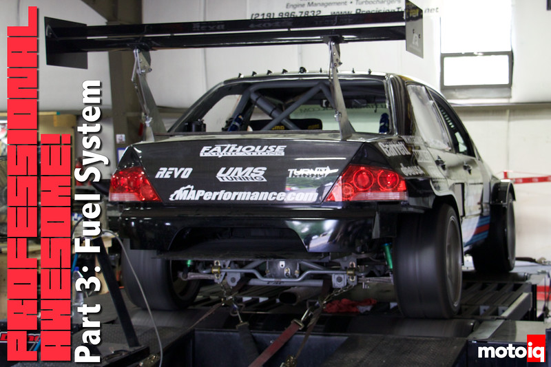 Project Professional Awesome Time Attack Evo: Part 3   Fuel System