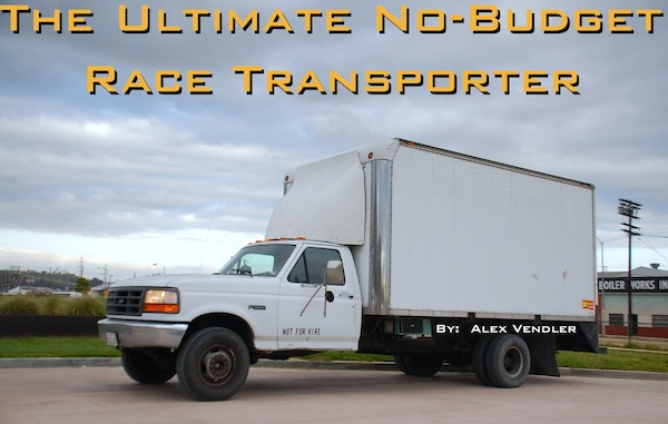 The Ultimate No Budget Race Transporter